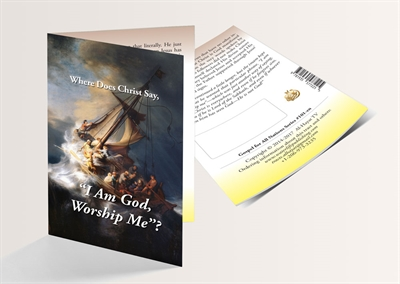 "Where Does Christ Say, ""I Am God, Worship Me""? (English Version) - 250 Copies"